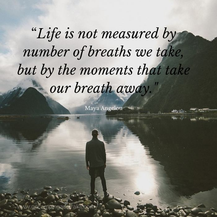 _LIFE IS NOT MEASURED BY THE BREATHS WE TAKE, BUT BY THE MOMENTS THAT TAKE OUR BREATH AWAY_(1)-min